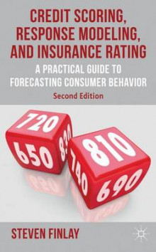 Credit Scoring, Response Modeling and Insurance Rating 2012 av Steven Finlay (Innbundet)