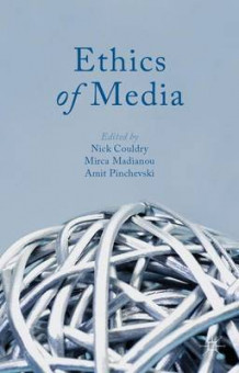 Ethics of Media (Heftet)