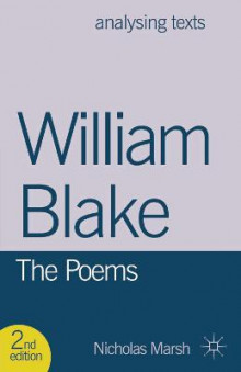 William Blake: The Poems av Nicholas Marsh (Innbundet)