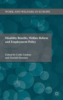Disability Benefits, Welfare Reform and Employment Policy (Innbundet)