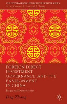 Foreign Direct Investment, Governance, and the Environment in China av Jing Zhang (Innbundet)
