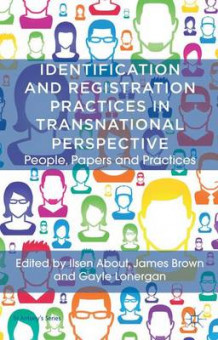 Identification and Registration Practices in Transnational Perspective 2013 (Innbundet)