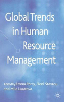 Global Trends in Human Resource Management (Innbundet)
