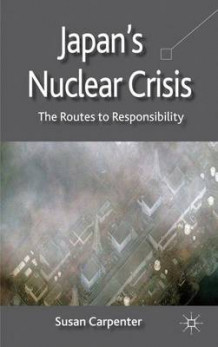 Japan's Nuclear Crisis av Susan Carpenter (Innbundet)