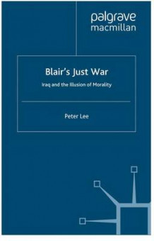 Blair's Just War av Peter Lee (Heftet)