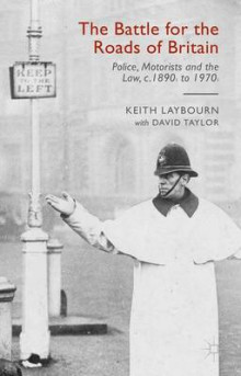 The Battle for the Roads of Britain 2015 av David Taylor og Keith Laybourn (Innbundet)