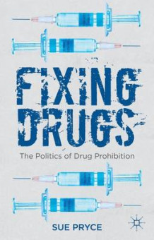 Fixing Drugs av Sue Pryce (Innbundet)