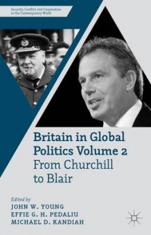 Britain in Global Politics: Volume 2 (Innbundet)