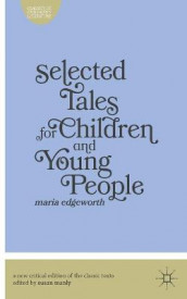 Selected Tales for Children and Young People av Maria Edgeworth og Susan Manly (Heftet)