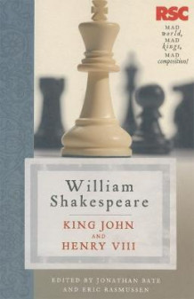 King John and Henry VIII av Eric Rasmussen, Jonathan Bate og William Shakespeare (Heftet)