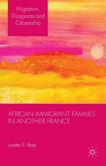 African Immigrant Families in Another France av Loretta E. Bass (Innbundet)