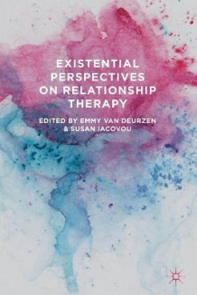 Existential Perspectives on Relationship Therapy (Heftet)