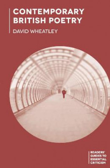 Contemporary British Poetry av David Wheatley (Innbundet)