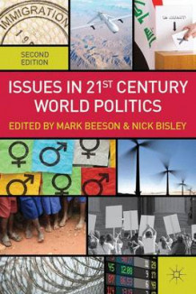 Issues in 21st Century World Politics av Mark Beeson og Nick Bisley (Heftet)