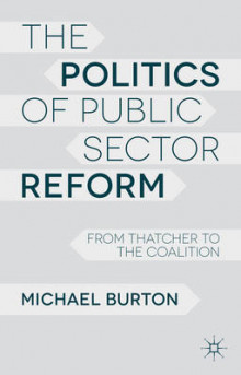 The Politics of Public Sector Reform av Michael Burton (Heftet)