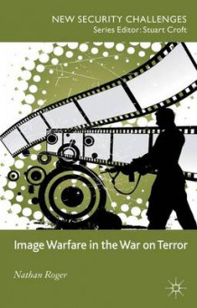 Image Warfare in the War on Terror av Nathan Roger (Innbundet)