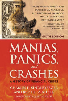 Manias, Panics and Crashes av Charles Poor Kindleberger og Robert Z. Aliber (Heftet)
