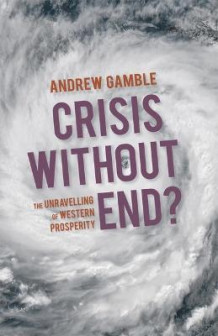 Crisis Without End? av Andrew Gamble (Heftet)