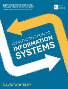 An Introduction to Information Systems av David Whiteley (Heftet)