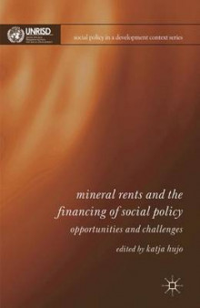Mineral Rents and the Financing of Social Policy av Katja Hujo (Innbundet)
