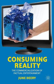 Consuming Reality av June Deery (Innbundet)