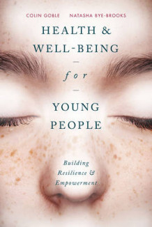 Health and Wellbeing for Young People av Colin Goble (Heftet)