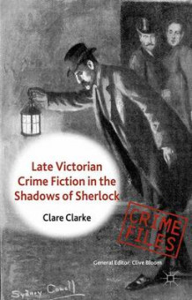 Late Victorian Crime Fiction in the Shadows of Sherlock av Clare Clarke (Innbundet)