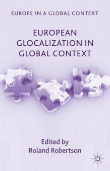 European Glocalization in Global Context (Innbundet)