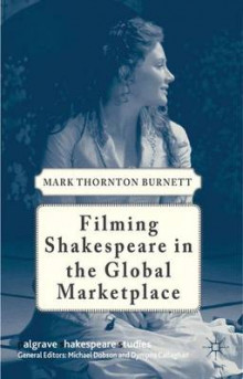 Filming Shakespeare in the Global Marketplace av M. Burnett (Heftet)