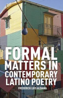 Formal Matters in Contemporary Latino Poetry av Frederick Luis Aldama (Innbundet)