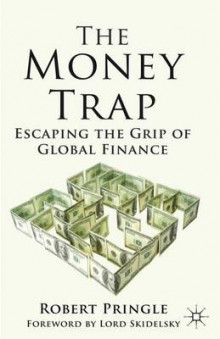 The Money Trap av Robert Pringle (Innbundet)