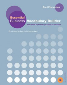 Business Vocabulary Builder: Essential Business Vocabulary Builder Student's Book with Audio CD av Paul Emmerson (Blandet mediaprodukt)