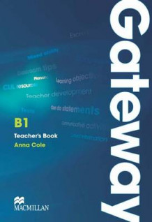 Gateway B1+ Teacher's Book with Test CD av Anna Cole (Blandet mediaprodukt)