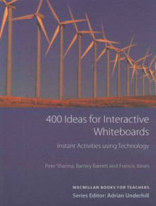 400 Ideas for IWBs av Barney Barrett og Pete Sharma (Heftet)
