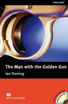 Macmillan Readers: The Man with the Golden Gun with CD Upper Intermediate Level: Upper Intermediate Level av Ian Fleming (Blandet mediaprodukt)