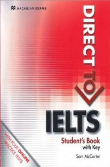 Direct to IELTS Student's Book (- Key) + Webcode Pack av Sam McCarter (Blandet mediaprodukt)