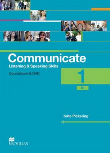 Communicate Listening and Speaking Skills 1: Student's Book av Kate Pickering (Heftet)
