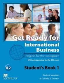 Get Ready for International Business - English for the Workplace - Student's Book with BEC Practice - Level 1 / A2 av Andrew Vaughan og Dorothy E. Zemach (Heftet)