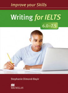 Improve Your Skills Writing for IELTS 6.0-7.5 Student s Book without Key av Stephanie Dimond-Bayir (Heftet)