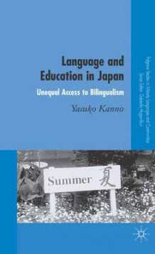 Language and Education in Japan av Yasuko Kanno (Innbundet)