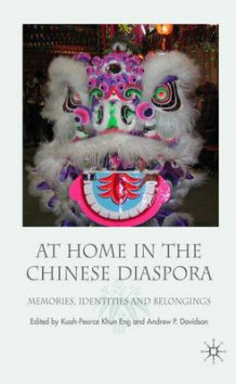 At Home in the Chinese Diaspora (Innbundet)