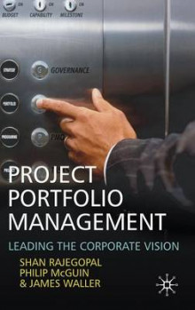 Project Portfolio Management av Shan Rajegopal, Philip McGuin og James Waller (Innbundet)