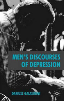 Men's Discourses of Depression av Dariusz Galasinski (Innbundet)
