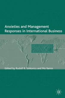 Anxieties and Management Responses in International Business (Innbundet)