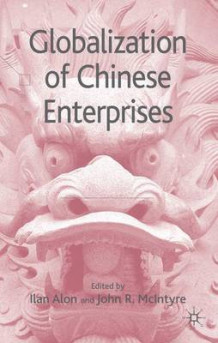 Globalization of Chinese Enterprises (Innbundet)