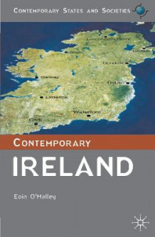 Contemporary Ireland av Eoin O'Malley (Heftet)