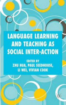 Language Learning and Teaching as Social Interaction (Innbundet)