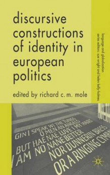 Discursive Constructions of Identity in European Politics (Innbundet)
