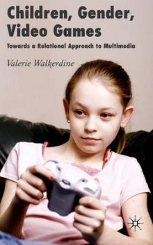 Children, Gender, Video Games av Valerie Walkerdine (Innbundet)
