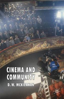 Cinema and Community av D. W. McKiernan (Innbundet)